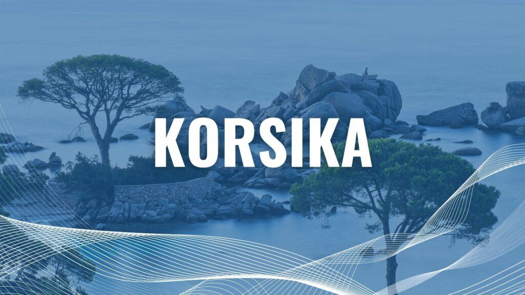 Urlaub mit der Fähre auf Korsika
